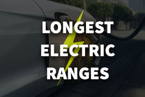 Longest Range Electric Cars on sale